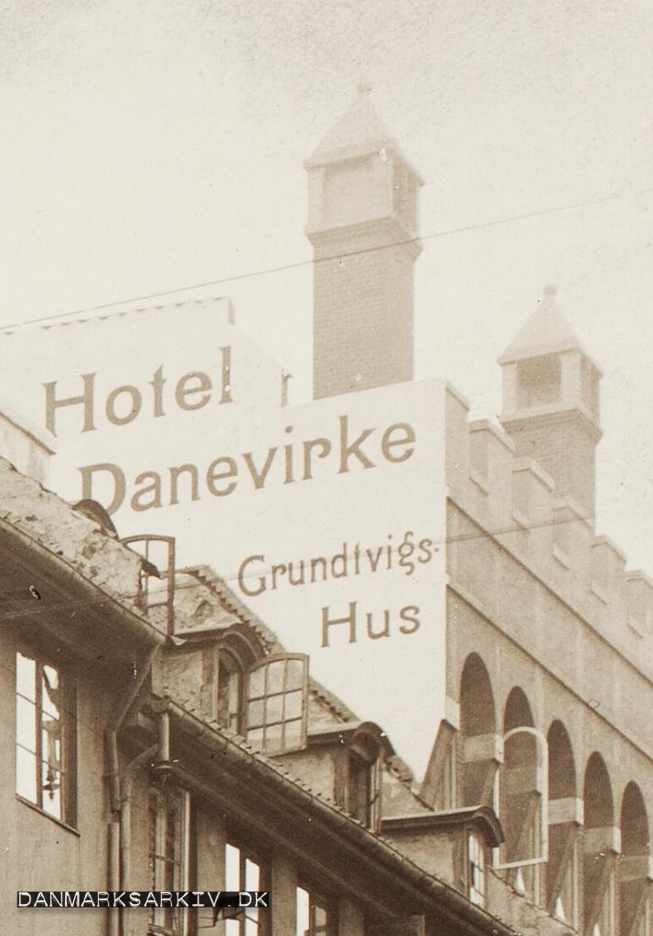 Hotel Danevirke - Grundtvigs Hus - 1911