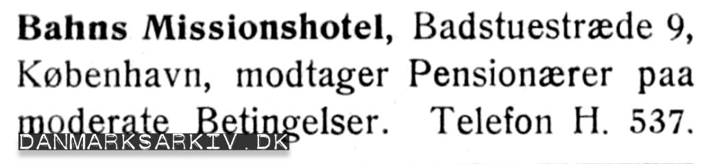 Bahns Missionshotel modtager pensionærer paa moderate betingelser - 1908